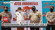 VIDEO: Pengamanan Jelang Kick-Off Liga 2