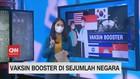 VIDEO: Vaksin Booster di Sejumlah Negara