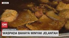 VIDEO: Waspada Bahaya Minyak Jelantah
