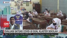 VIDEO: Evaluasi Satgas Covid-19 Soal Klaster Sekolah
