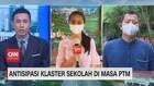 VIDEO: Antisipasi Klaster Sekolah di Masa PTM