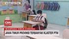 VIDEO: Jawa Timur Provinsi Terbanyak Klaster PTM