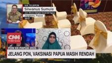 VIDEO: Jelang PON, Vaksinasi Papua Masih Rendah