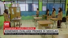 VIDEO: Kemenkes Evaluasi Prokes di Sekolah