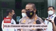 VIDEO: Polisi Utamakan Mediasi Luhut Vs Haris Azhar