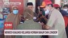 VIDEO: Mensos Kunjungi Keluarga Korban Banjir dan Longsor