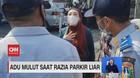 VIDEO: Adu Mulut Saat Razia Parkir Liar