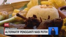 VIDEO: Alternatif Pengganti Nasi Putih