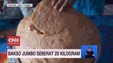 VIDEO: Bakso Jumbo Seberat 20 Kilogram