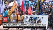 VIDEO: Aksi Berlebihan Polisi Saat Tangani Demonstran
