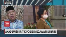 VIDEO: Akademisi Kritik Posisi Megawati di BRIN