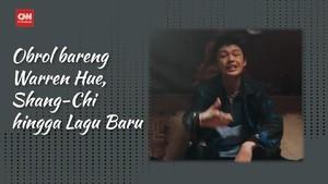 VIDEO: Obrol bareng Warren Hue, Shang-Chi hingga Lagu Baru