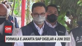 VIDEO: Formula E Jakarta Siap Digelar 4 Juni 2022