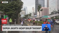 VIDEO: Siapkah Jakarta Hadapi Banjir Tahunan