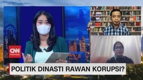VIDEO: Politik Dinasti Rawan Korupsi