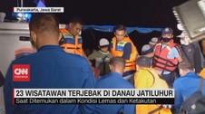 VIDEO: 23 Wisatawan Terjebak Di Danau Jatiluhur