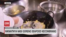 VIDEO: Nikmatnya Nasi Goreng Seafood Kecombrang