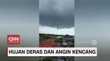VIDEO: Penampakan Puting Beliung Disertai Hujan Deras