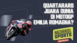 NGOBROL SPORTS: Quartararo Juara Dunia di GP Emilia Romagna?