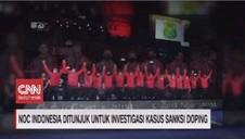VIDEO: NOC Indonesia Ditunjuk Investigasi Sanksi  Doping