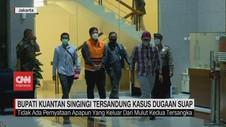 VIDEO: Bupati Kuantan Singingi Tersandung Kasus Dugaan Suap