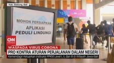 VIDEO: Pro Kontra Aturan Perjalanan dalam Negeri