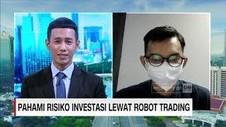 VIDEO: Pahami Risiko Investasi Lewat Robot Trading
