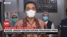 VIDEO: Wagub: Jangan Terlena Euforia Penurunan PPKM
