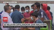 VIDEO: 10 Nelayan yang Ditangkap Malaysia Tiba di Tanah Air