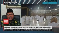VIDEO: Menanti Dibukanya 'Pintu' Umrah Jemaah Indonesia