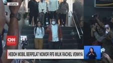 VIDEO: Heboh Mobil Berpelat Nomor RFS Milik Rachel Vennya