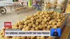 VIDEO: Tahu Sumedang, Makanan Favorit Dari Tanah Priangan
