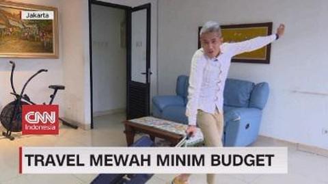 VIDEO: Travel Mewah Minim Budget