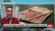 VIDEO: Gaji Bulanan Jangan Cuma Numpang Lewat
