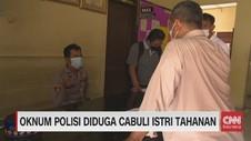VIDEO: Oknum Polisi Diduga Cabuli Istri Tahanan