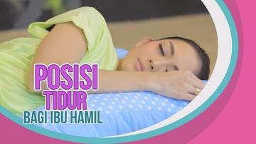 Posisi Tidur Ibu Hamil, Seperti Apa yang Nyaman?