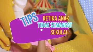 Tips Jitu Ketika Anak 'Mogok' Sekolah