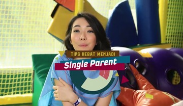 "Tips Hebat Menjadi ""Single Parent"""