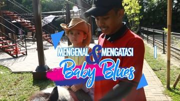 Stop Sepelekan Baby Blues, Kenali Gejala & Cara Mengatasinya