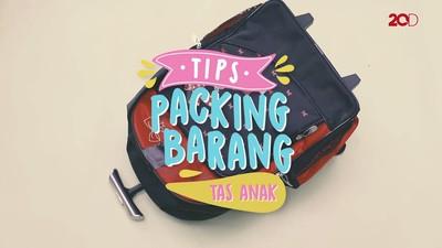 Tips Packing Barang Tas Anak