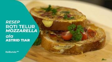 Resep Roti Telur Mozarella, Mantap Untuk Sarapan