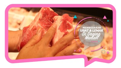 Membedakan Urat dan Lemak di Daging Mentah