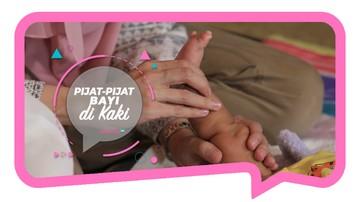 Teknik Pemijatan Bayi, Mulai Dari Kaki Hingga Kepala