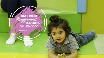 Kiat Pilih Playground Terbaik Untuk Anak