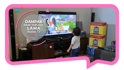 Dampak Anak Terlalu Lama Nonton TV