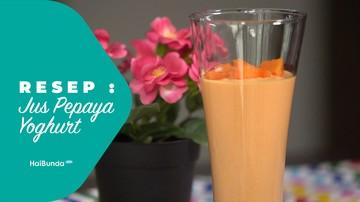 Resep Sehat Jus Pepaya Yoghurt