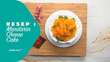 Resep Mandarin Cheese Cake
