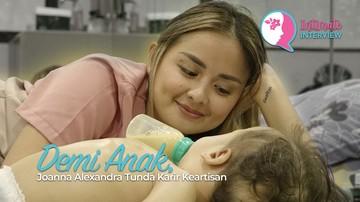Demi Anak, Joanna Alexandra Tunda Karir Keartisan