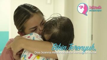 Bikin Terenyuh, Doa Joanna Alexandra Atas Kehadiran Anak