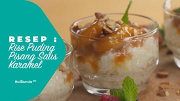 Resep Rice Puding Pisang Saus Karamel